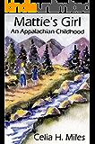 Mattie's Girl: An Appalachian Childhood