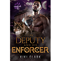 The Deputy and His Enforcer (Kincaid Pack Book 3) book cover