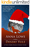 Desert Yule: A Twin Moon Ranch Short Story (The Wolves of Twin Moon Ranch)