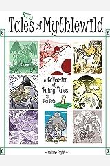Tales of Mythlewild 8 Kindle Edition