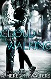 Cloud Walking (A Find You in the Dark novella) (Find You in the Dark series)