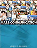 Dynamics of Mass Communication: Media in Transition, 12th edition (B&B Journalism)