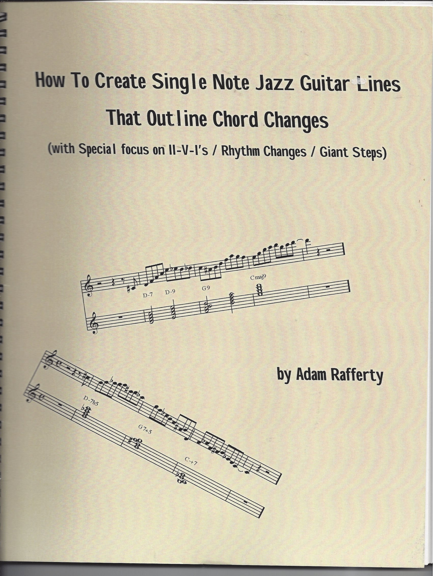 How To Create Single Note Jazz Guitar Lines That Outline Chord