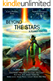 Beyond the Stars:  A Planet Too Far: a space opera anthology
