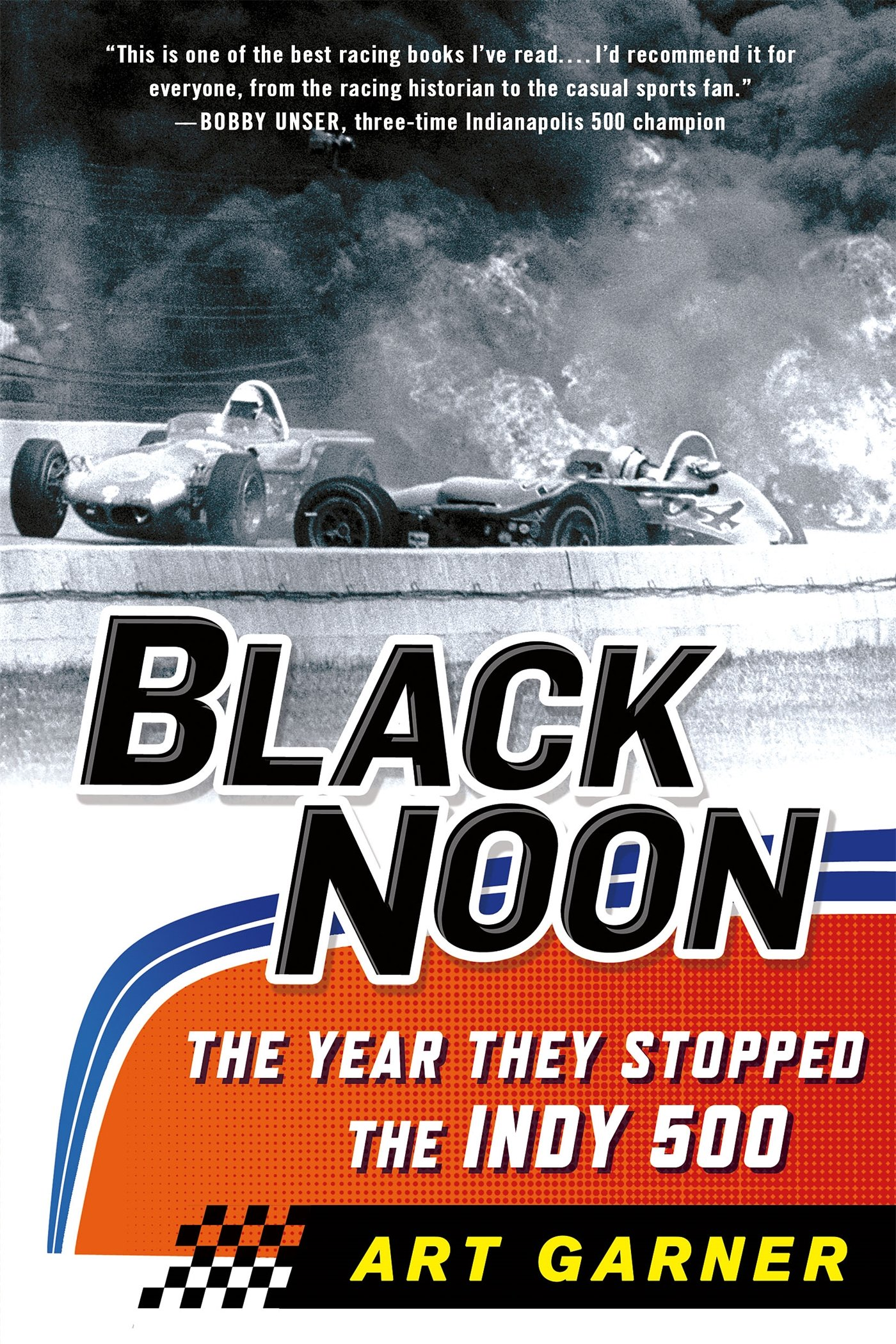 Black Noon: The Year They Stopped the Indy 500 ebook