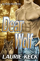 Dear Wolf (The Harbor Pack Series Book 1) Kindle Edition