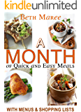 A Month of Quick & Easy Meals: with Menus & Shopping Lists
