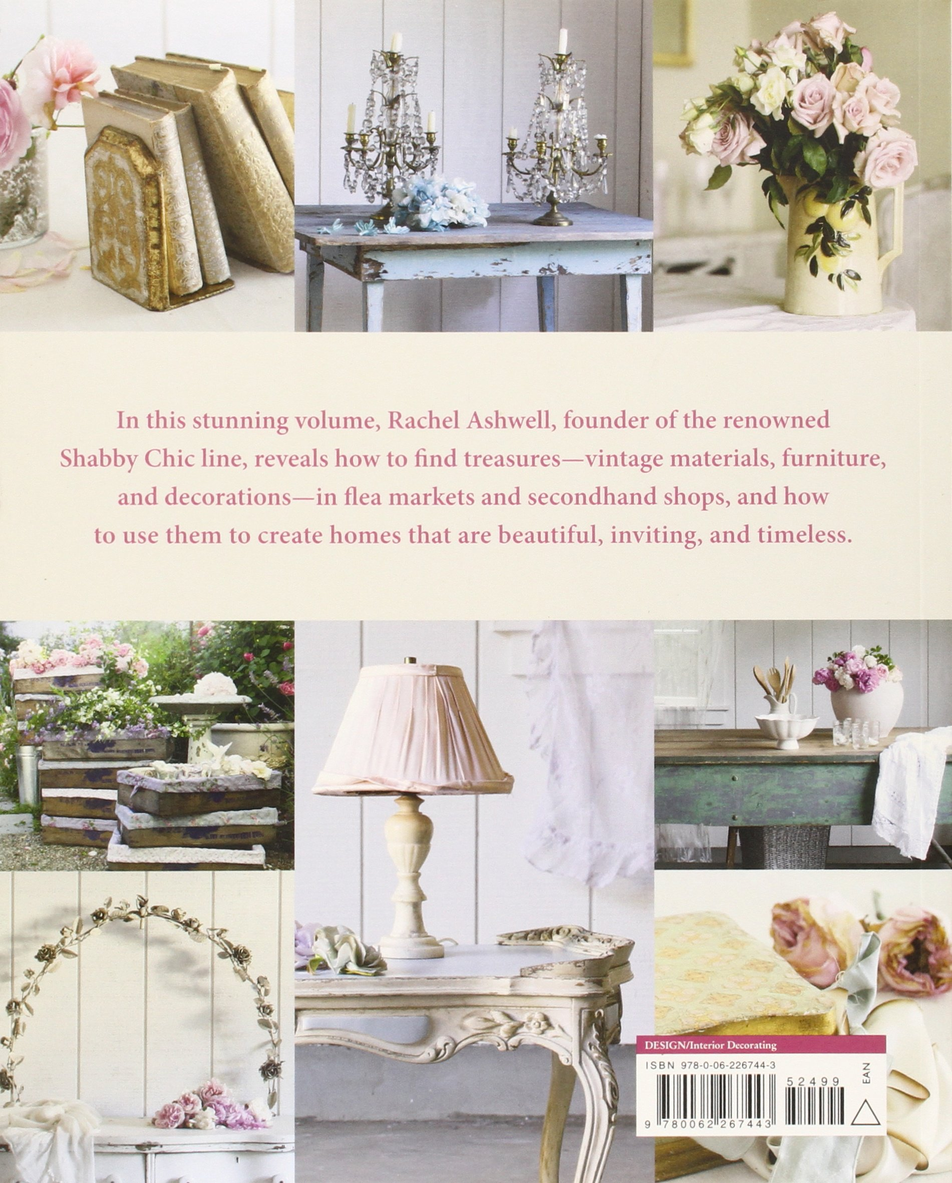 Rachel Ashwellu0027s Shabby Chic Treasure Hunting And Decorating Guide: Rachel  Ashwell: 9780062267443: Amazon.com: Books