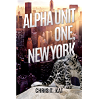 Alpha Unit One, New York (English Edition)