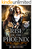 Rise of the Phoenix: A Reverse Harem Shifter Romance (Guardians of the Phoenix Book 1)