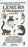 Lemurs of Madagascar (Tropical Field Guides)