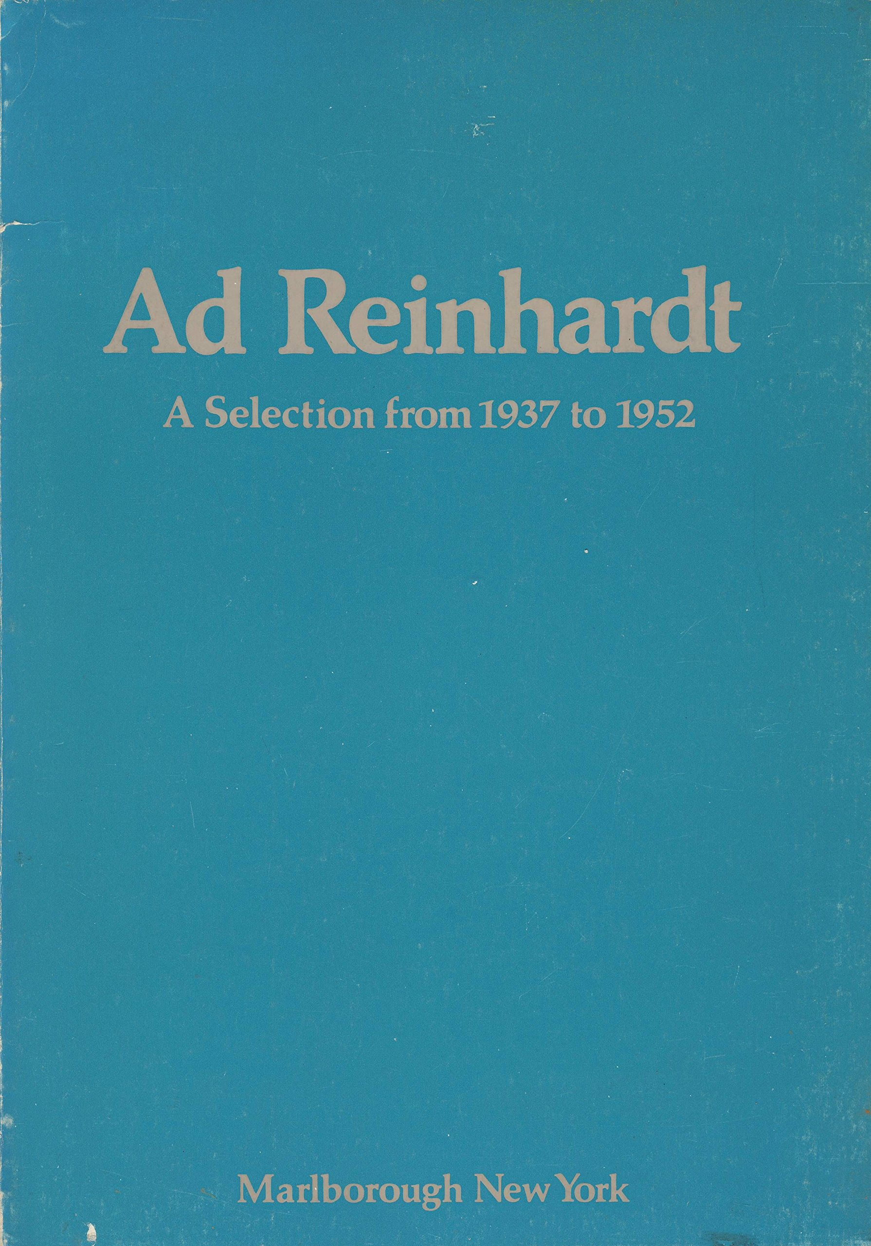 ad reinhardt a selection from 1937 to 1952