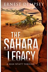 The Sahara Legacy: A Sean Wyatt Archaeological Thriller (Sean Wyatt Adventure Book 13) Kindle Edition