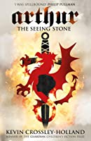 The Seeing Stone: Book 1 (Arthur Trilogy)