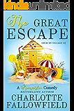The Great Escape (Dilbury Village #2)