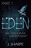 Eden: Part 1 (The Eden Series)
