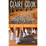 The Wildwater Walking Club: Step by Step: Book 3 of The Wildwater Walking Club series