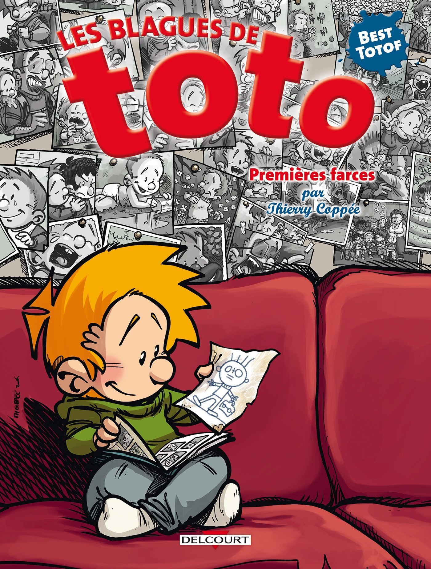Blagues de Toto HS - Premières farces Album – 1 juin 2016 Lorien Delcourt 2756081817 Bandes dessinées tout public