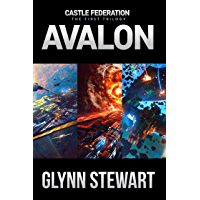 Avalon Trilogy: Castle Federation Books 1-3: Includes Space Carrier Avalon, Stellar Fox, and Battle Group Avalon (English Edition)