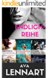 Endlich-Reihe Gesamtausgabe: Narrenschicksal, Mädchenname und Stargeflüster ENDLICH in einem ebook vereint!