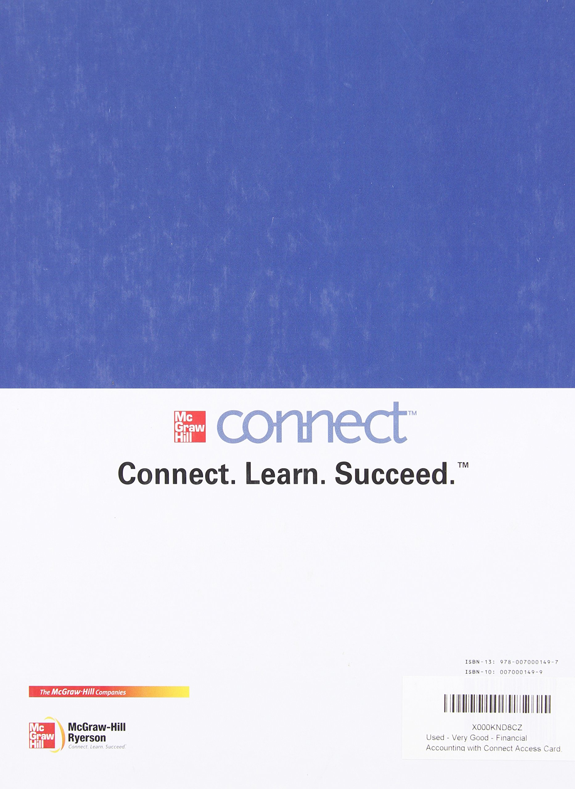 Financial Accounting with Connect Access Card, Fourth CDN Edition: Robert;  Libby, Patricia; Short, Daniel ; Kanaan, George; Gowing, Maureen Libby: ...