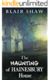 The Haunting of Hainesbury House