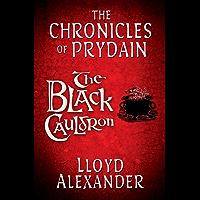 The Black Cauldron: The Chronicles of Prydain (English Edition)