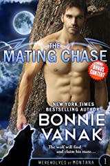 The Mating Chase (Werewolves of Montana Book 1) Kindle Edition