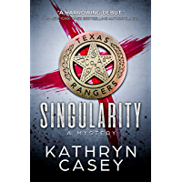 SINGULARITY (Sarah Armstrong Mysteries Book 1) (English Edition)