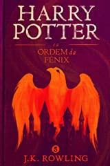 Harry Potter e a Ordem da Fênix eBook Kindle