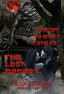 The Last Resort: It's Ancient, It's Angry, It Stalks