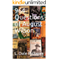 964 Questions of August Wilson