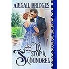 To Stop a Scoundrel (The Ashton Park series Book 1)