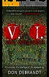 V. I.: Viral Intelligence
