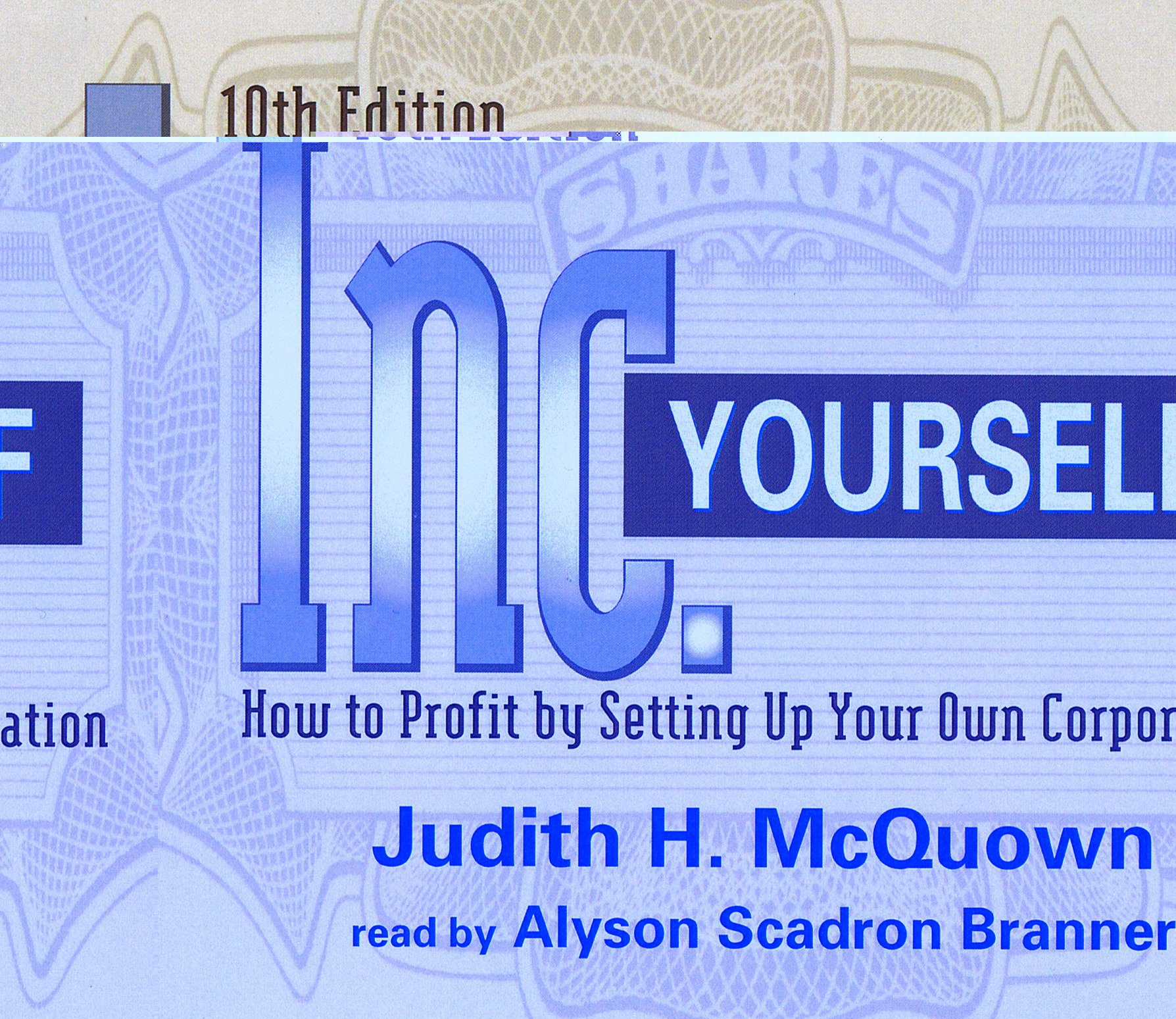 Inc. Yourself (Inc. Yourself: How to Profit by Setting Up Your Own Corporation (Audio))