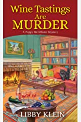 Wine Tastings Are Murder (A Poppy McAllister Mystery Book 5) Kindle Edition