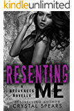 Resenting Me (Breakneck series)