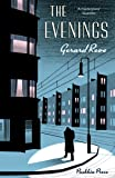 The Evenings: A Winter's Tale (The postwar masterpiece)