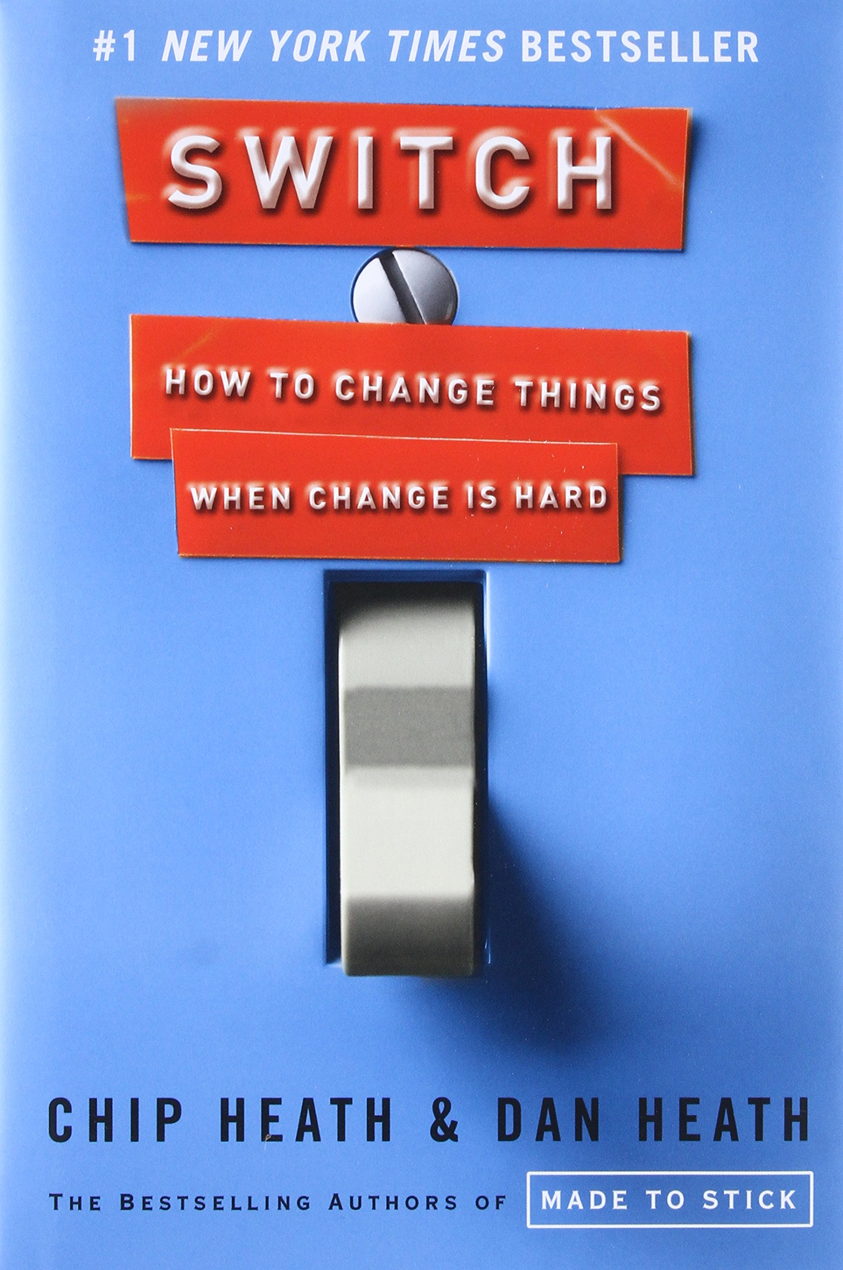 Switch how to change things when change is hard chip heath dan switch how to change things when change is hard chip heath dan heath 8601401261551 amazon books fandeluxe Image collections
