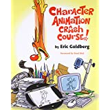 Character Animation Crash Course!( DVD not included)
