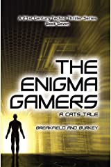 The Enigma Gamers - A CATS Tale (The Enigma Series Book 7) Kindle Edition