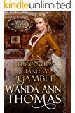 The Cowboy Takes A Gamble (Brides of Sweet Creek Ranch Book 5)