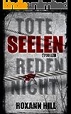 Tote Seelen reden nicht: Thriller (Steinbach und Wagner 3) (German Edition)