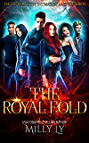 THE ROYAL FOLD: The outcast, the intruder, and the siren series.
