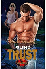 Blind Trust: Brotherhood Protectors World Kindle Edition