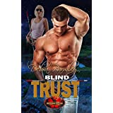 Blind Trust: Brotherhood Protectors World