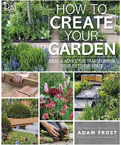 How To Create Your Garden Ideas Advice For Transforming Your