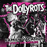 Family Vacation: Live in Los a