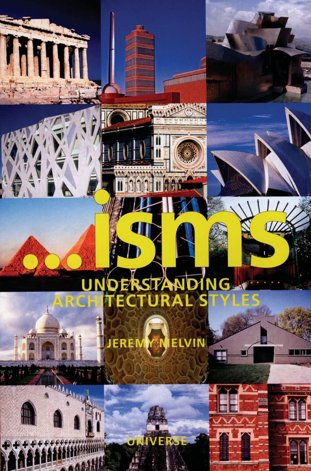 'isms: Understanding Architectural Styles by Brand: Universe
