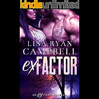 Ex Factor: An Ex Files Novella